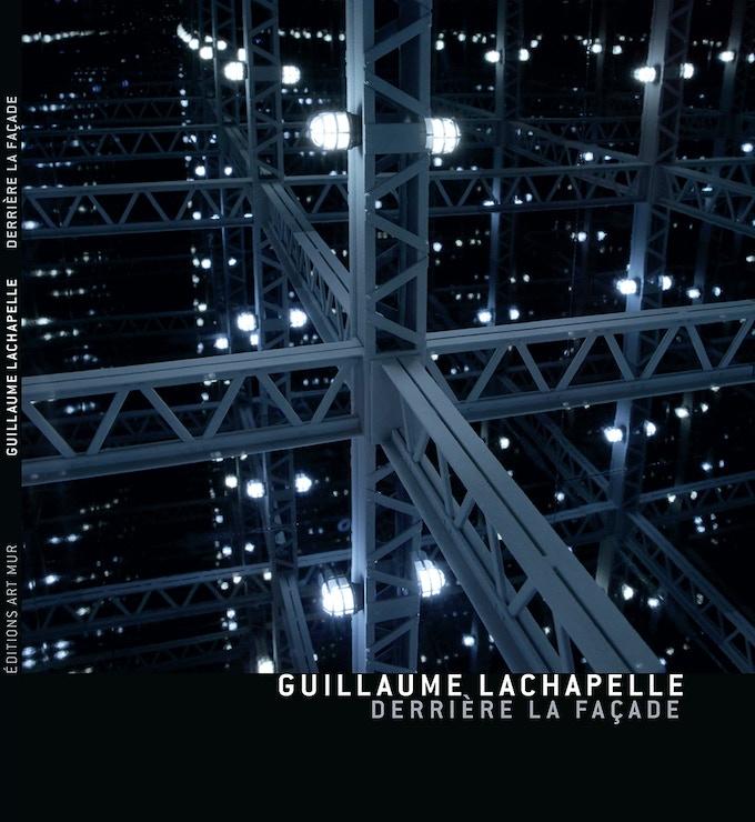 Guillaume Lachapelle, Beyond the facade, 2014