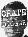 The first (not the last) Crate Digger sticker