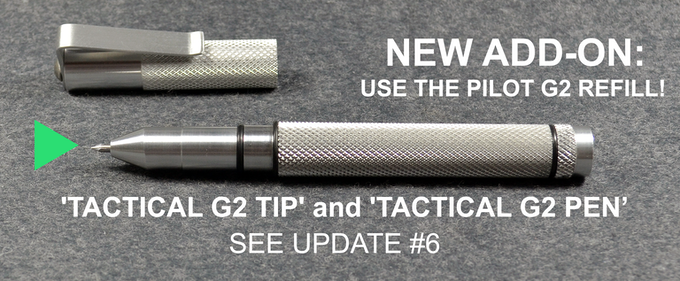 Add-on: Use the Pilot G2 Refill with the Tactical Marker! See Update #6