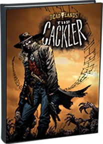 The Cackler Graphic Novel, by Shane Hensley and Bart Sears!