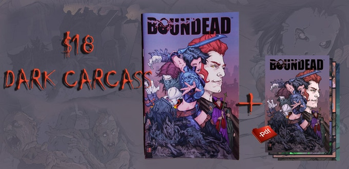 A signed physical copy of Boundead issue#1 plus a PDF of Boundead #1 including bonus materials. With your name written in the book.