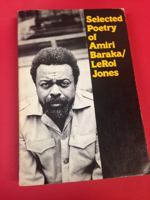 """First edition of """"Selected Poetry of Amiri Baraka/ LeRoi Jones. Book is used with some page marking."""