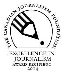 Canadian Journalism Foundation Excellence in Journalism Award 2014