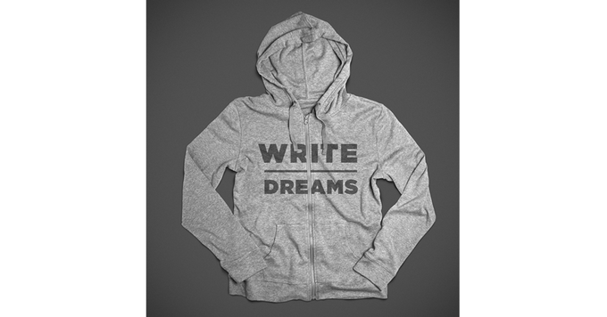 """Get spiffy AND inspirational (spifferational?) with this """"Write // Dreams"""" hoodie!"""