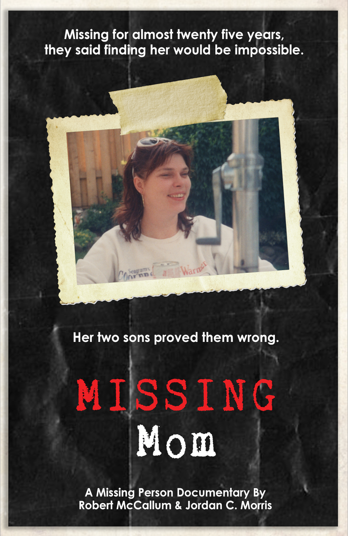 MISSING MOM A MISSING PERSON DOCUMENTARY by Rob McCallum – Missing Person Flyer