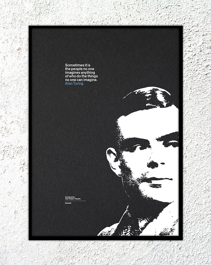 "15 – Alan Turing: ""Sometimes it is the people no one imagines anything of who do the things no one can imagine."""