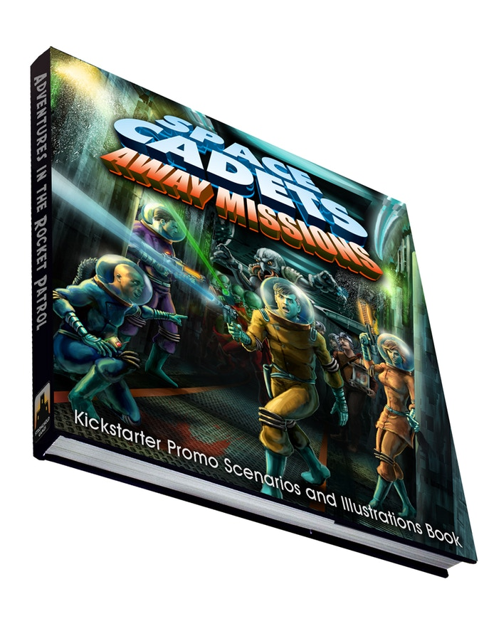 Space Cadets: Away Missions - Kickstarter Promo Scenarios and Illustration Book!