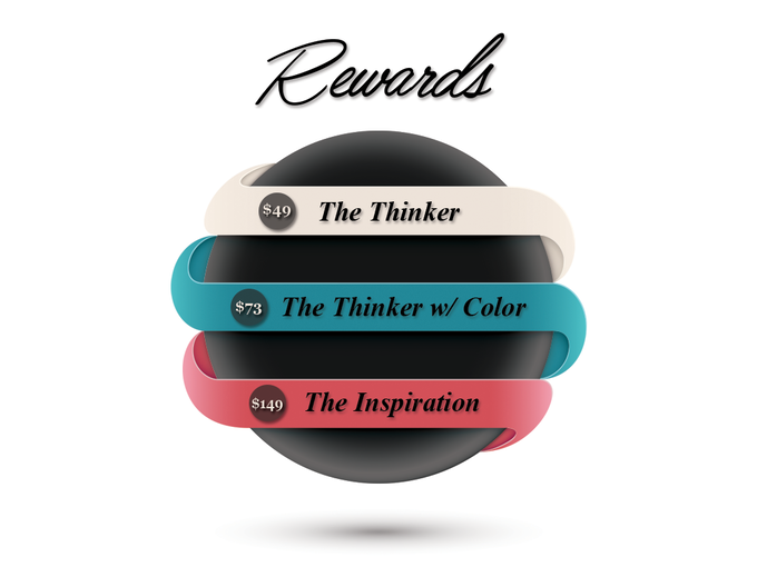 Get The Thinker w/ colored ferrofluid by backing at the $49 reward tier and adding $24 to your pledge. You can note which color when you fill out the survey.*