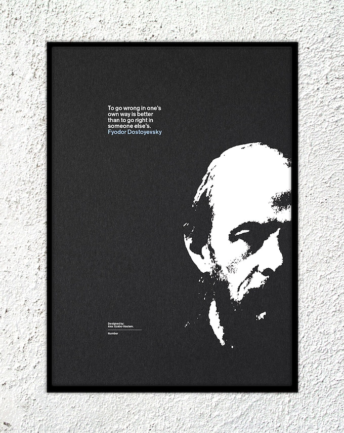 "6 – Fyodor Dostoyevsky: ""To go wrong in one's own way is better than to go right in someone else's."""
