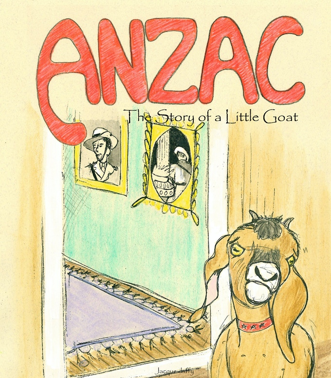 Of course there will be Anzac - The Story of a Little Goat