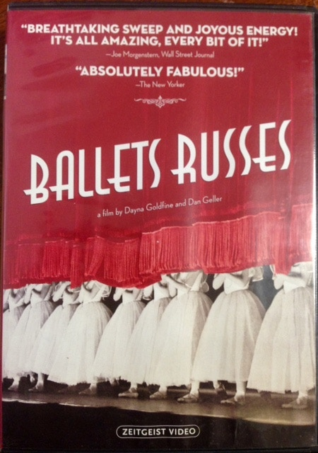 Ballets Russes a film by Dayna Goldine and Dan Geller
