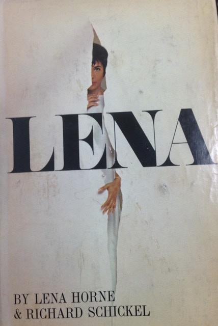Lena by Lena Horne & Richard Schickel- Signed by Lena Horne