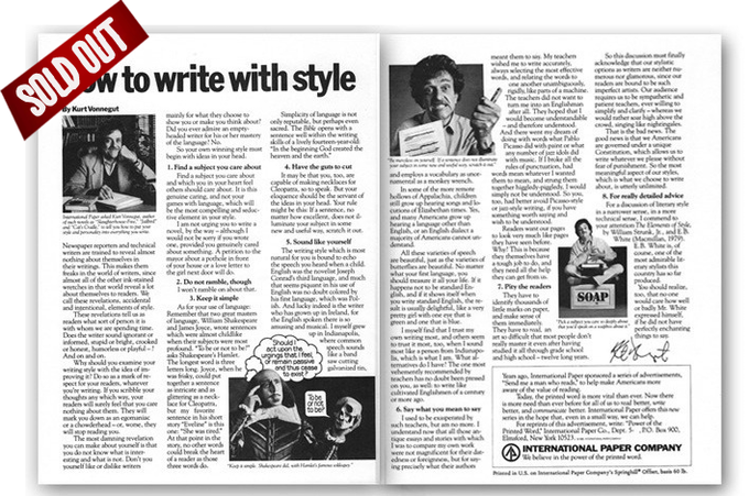 "For $70: Vonnegut essay, ""How To Write With Style"" published as a scholastic hand-out in 1980. Now a rare collector's item. The advice is insightful, funny, and totally Vonnegut. 11x16.5 (ONLY 4)"
