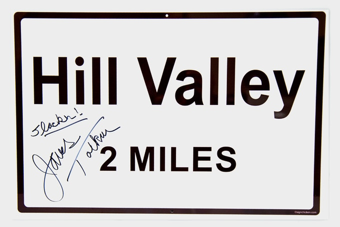 James Tolkan Signed Hill Valley Sign
