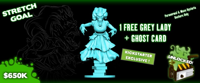 For Paranormal and Mass Hysteria Backers Only. Sculpt and color not final.