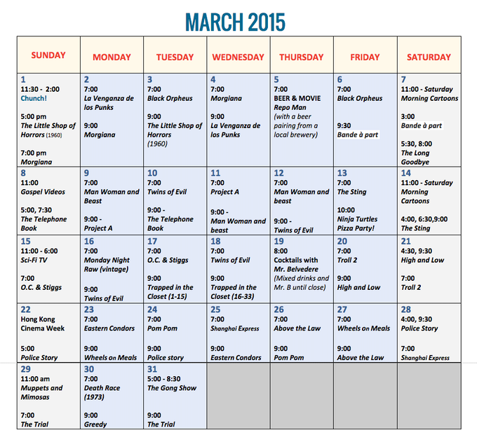 This is a mock-up calendar. NOT ACTUAL SHOWTIMES