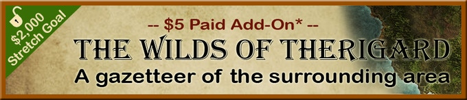 *Wilds of Therigard addon is included free with $20 Completionist-level pledge
