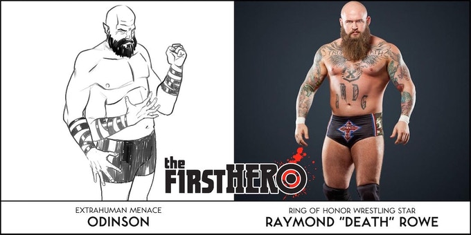 ODINSON was inspired by professional wrestler RAYMOND ROWE