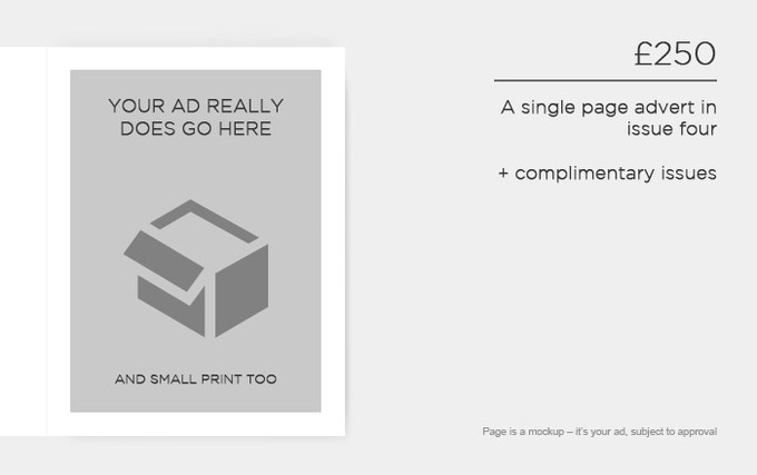 £250 – A single page ad in issue four
