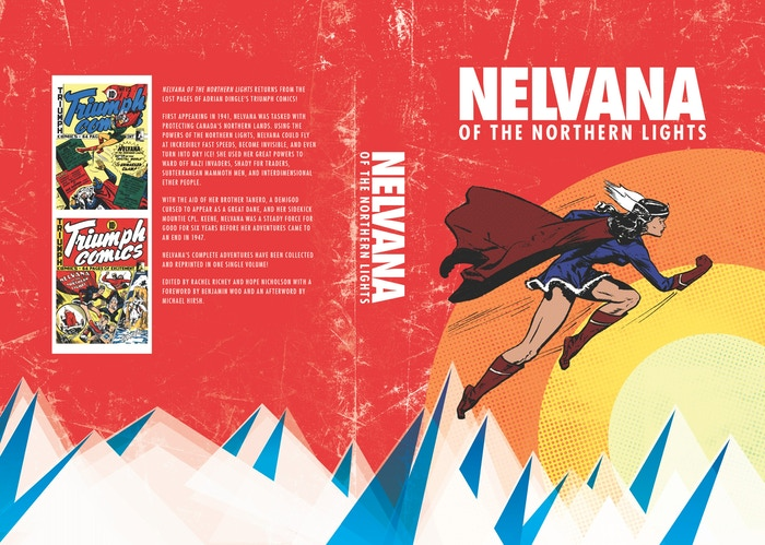 In 1941, Adrian Dingle created one of the first superheroines. Nelvana, Inuit goddess of the North has never been reprinted since.