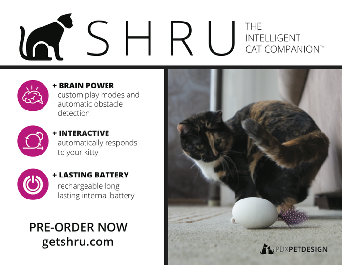 SHRU is not another cat toy, it's a cat companion, designed to be your cat's new best friend.