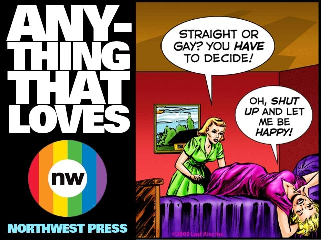 "A bold new comics anthology that explores and celebrates the complex world beyond the categories of ""gay"" and ""straight""."
