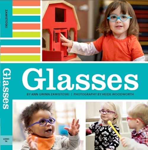 A board book for children in glasses that features photos of babies and toddlers wearing glasses and an upbeat rhyming text that celebrates the role of glasses in a young child's life.