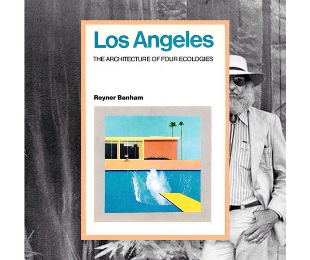 Reyner Banham's Book about Los Angeles Architecture