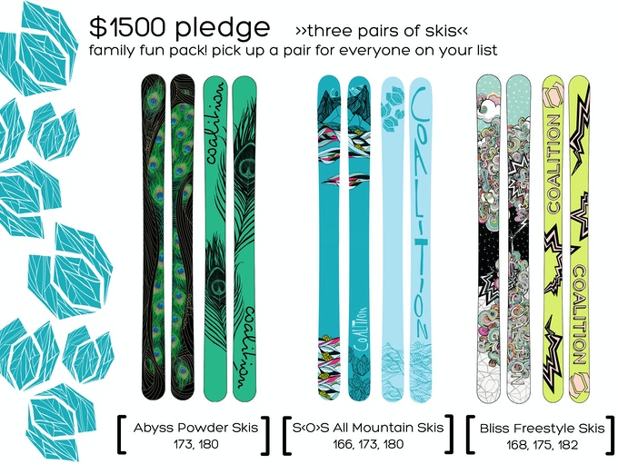 $1500 Pledge   3 Pairs of Skis   Graphics by Lauren Bello and Sarah Uhl   Click For More Info