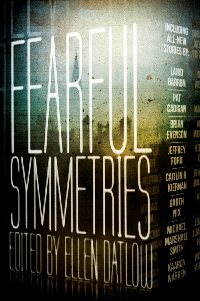 Fearful Symmetries was published to great acclaim in May 2014. It's a finalist for the Bram Stoker Award and has gotten (mostly) great reviews. Thank you again, for being supporters (and you can buy more for presents!)