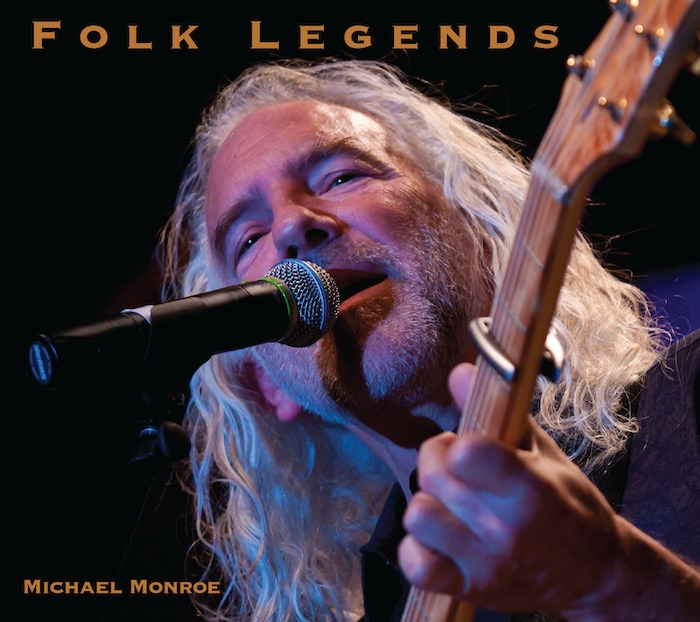 Feelin' Groovy? Celebrate and participate in funding my NEW Michael Monroe FOLK LEGENDS CD recording! Groovy incentives! Check it out!