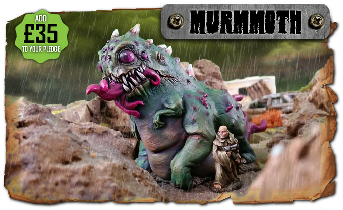 The Murmmoth - This cyclopean Behemoth set available as an add on!