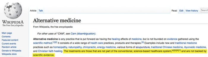 Wikipedia promotes conventional medicine and assumes, contrary to so much evidence, that anything associated with alternative medicine is quackery.