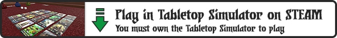 Play in the Tabletop Simulator on Steam