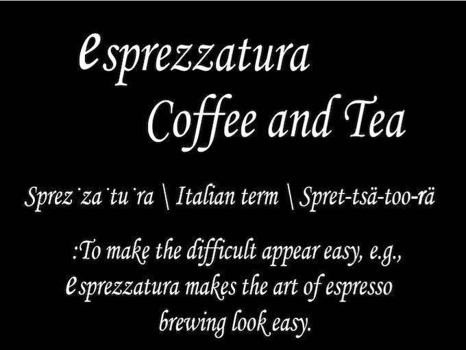 Esprezzatura Coffee and Tea