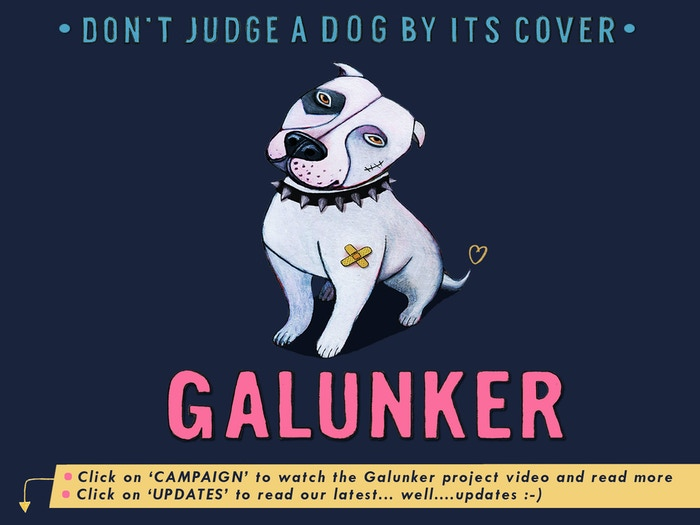 GALUNKER!  Epic! Heroic! Ridiculous. (A children's picture book about a gloriously silly pit bull.)