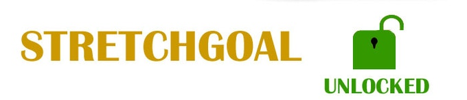 Stretchgoal unlocks with funding goal of £3,467