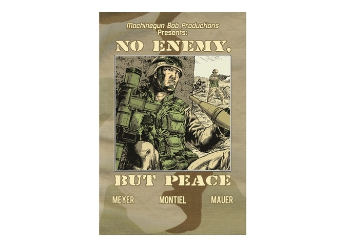 NO ENEMY, BUT PEACE -  a comic book I wrote about my experience in Iraq as a Marine