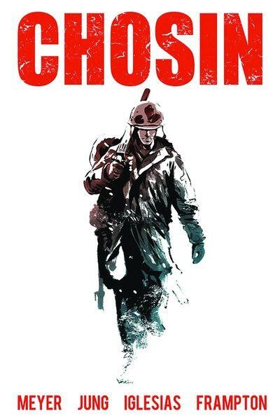 CHOSIN: HOLD THE LINE - a graphic novel I wrote.