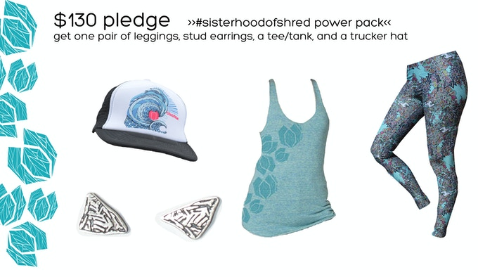 $130 Pledge   #SisterhoodofShred Power Pack
