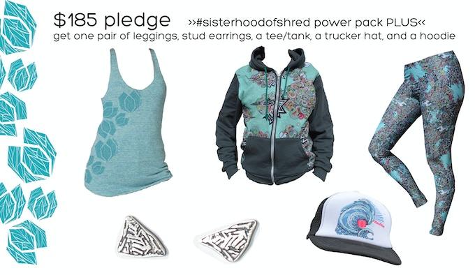 $185 Pledge   #SisterhoodofShred Power Pack PLUS