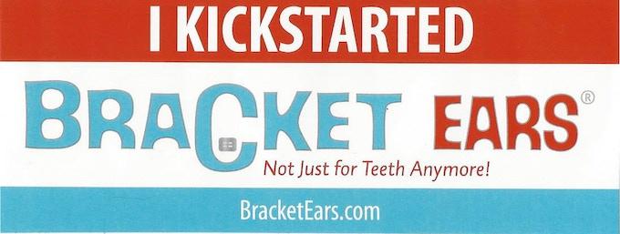 """I Kickstarted Bracket Ears®"" sticker"