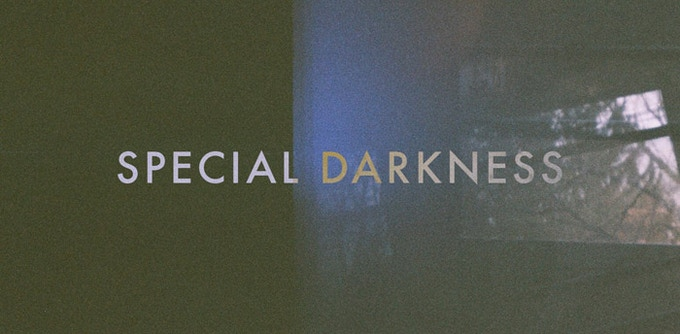 Music by SPECIAL DARKNESS