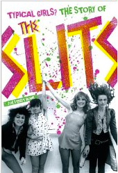 "Signed copy of ""Typical Girls? The Story of the Slits"""