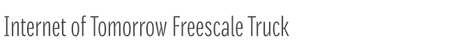 Internet of Tomorrow Freescale Truck