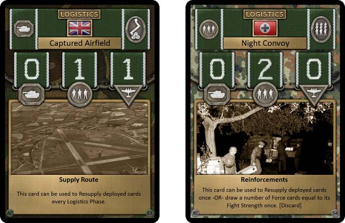 Logistics cards are used to resupply your fighting forces and some can allow you to draw extra cards, they are single use or permanent in their effect