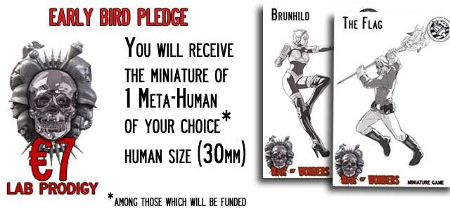 Early Bird - Lab Prodigy You will receive the miniature of 1 Meta-Human (30mm size) of your choice
