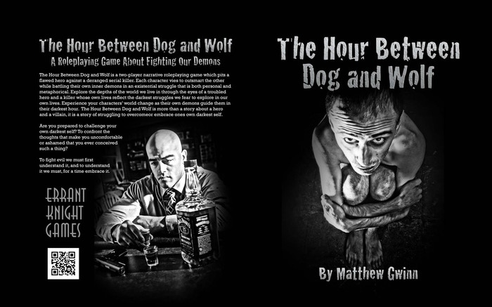 The Hour Between Dog and Wolf (formerly known as Fragile Minds) is a two-player roleplaying game about obsession that pits a flawed hero against a serial killer in a battle of wits.
