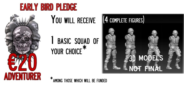 Early Bird - Adventurer You will receive 1 Basic Squad (4 miniatures) of your choice