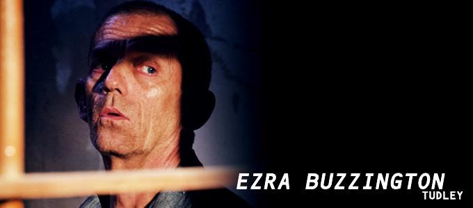 Ezra Buzzington (The Prestige, Justified) will make your skin crawl as crazed inmate TUDLEY